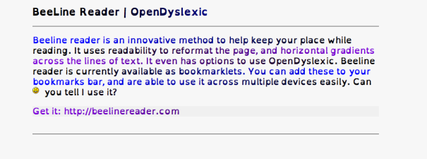 Beeline Reader using the 'subtle' option, and OpenDyslexic